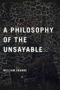 Cover A Philosophy of the Unsayable