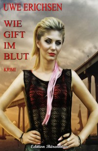 Cover Wie Gift im Blut