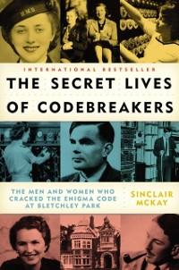 Cover Secret Lives of Codebreakers
