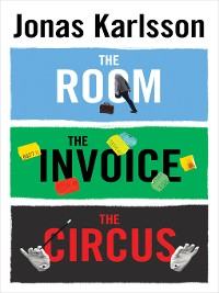 Cover The Room, the Invoice, and the Circus