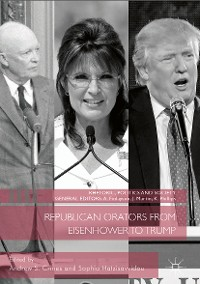 Cover Republican Orators from Eisenhower to Trump