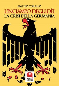 Cover L'inciampo degli déi. La crisi della Germania