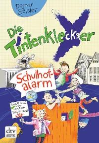 Cover Die Tintenkleckser 2 - Schulhofalarm