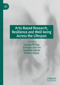 Cover Arts-Based Research, Resilience and Well-being Across the Lifespan