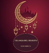 Cover Trilogia del deserto
