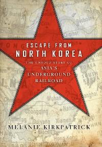 Cover Escape from North Korea