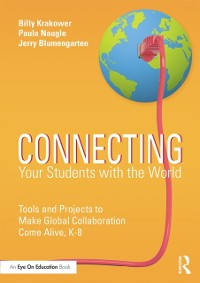 Cover Connecting Your Students with the World