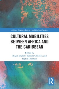 Cover Cultural Mobilities Between Africa and the Caribbean