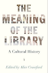 Cover The Meaning of the Library