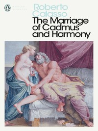 Cover The Marriage of Cadmus and Harmony