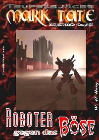 Cover TEUFELSJÄGER 037: Roboter gegen das Böse