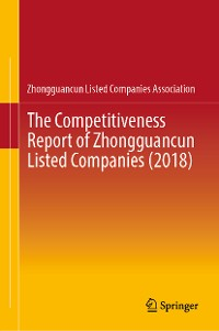 Cover The Competitiveness Report of Zhongguancun Listed Companies (2018)