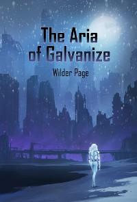 Cover The Aria of Galvanize