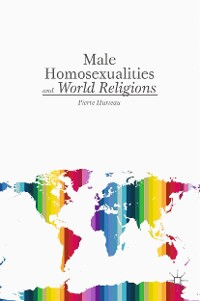 Cover Male Homosexualities and World Religions