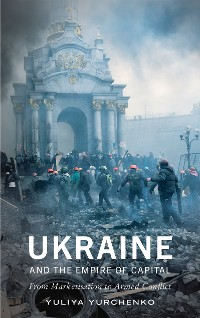 Cover Ukraine and the Empire of Capital