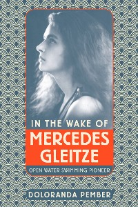 Cover In the Wake of Mercedes Gleitze