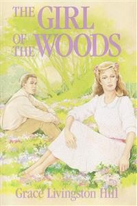 Cover The Girl of the Woods