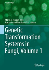 Cover Genetic Transformation Systems in Fungi, Volume 1