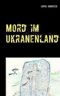 Cover Mord im Ukranenland