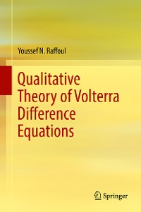 Cover Qualitative Theory of Volterra Difference Equations