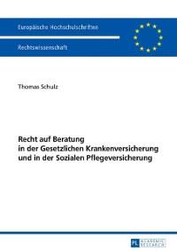 Cover Recht auf Beratung in der Gesetzlichen Krankenversicherung und in der Sozialen Pflegeversicherung