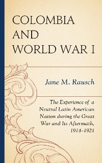 Cover Colombia and World War I