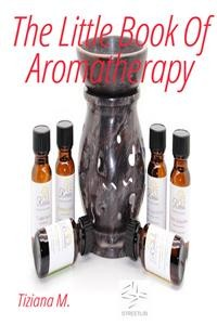 Cover The Little Book Of Aromatherapy