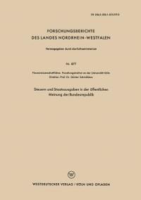 Cover Steuern und Staatsausgaben in der offentlichen Meinung der Bundesrepublik