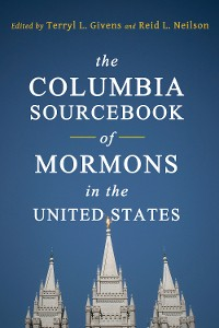 Cover The Columbia Sourcebook of Mormons in the United States