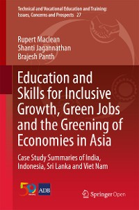 Cover Education and Skills for Inclusive Growth, Green Jobs and the Greening of Economies in Asia