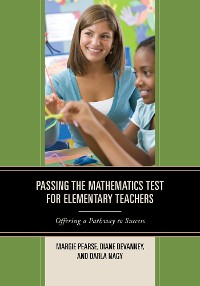 Cover Passing the Mathematics Test for Elementary Teachers