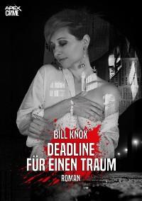 Cover DEADLINE FÜR EINEN TRAUM