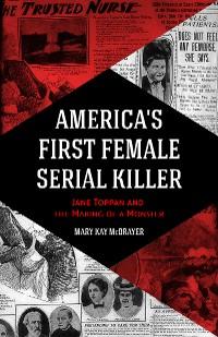 Cover America's First Female Serial Killer