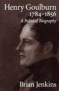 Cover Henry Goulburn, 1784-1856