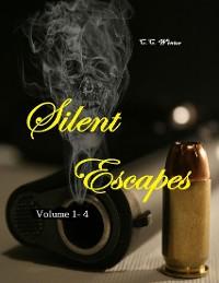Cover Silent Escapes Volume 1-4
