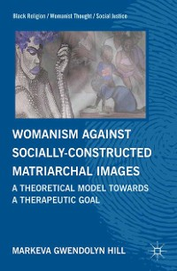 Cover Womanism against Socially Constructed Matriarchal Images