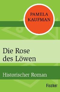 Cover Die Rose des Löwen