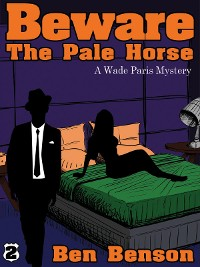 Cover Beware The Pale Horse: A Wade Paris Mystery
