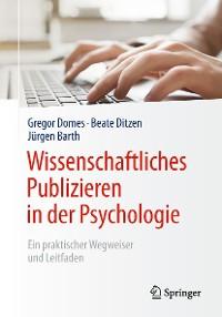 Cover Wissenschaftliches Publizieren in der Psychologie