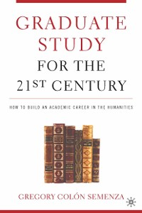 Cover Graduate Study for the Twenty-First Century