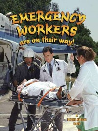Cover Emergency Workers Are on Their Way!