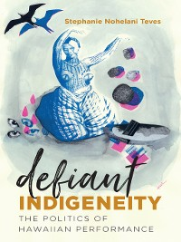 Cover Defiant Indigeneity