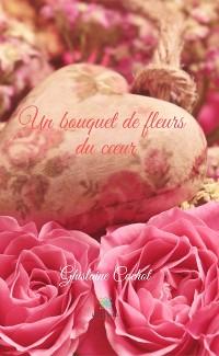 Cover Un bouquet de fleurs du cœur
