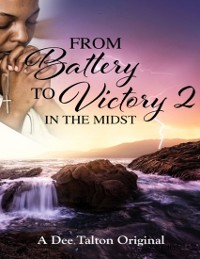 Cover From Battery to Victory 2: In the Midst