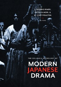 Cover The Columbia Anthology of Modern Japanese Drama