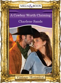 Cover Cowboy Worth Claiming (Mills & Boon Historical) (The Worths of Red Ridge, Book 3)