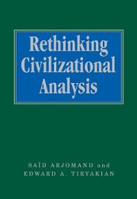 Cover Rethinking Civilizational Analysis