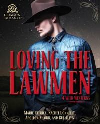 Cover Loving the Lawmen