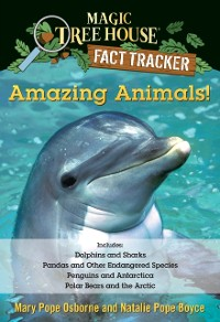 Cover Amazing Animals! Magic Tree House Fact Tracker Collection