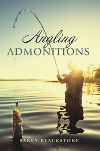 Cover Angling Admonitions